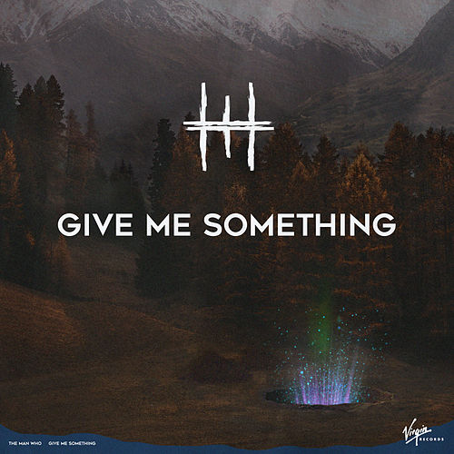 Give Me Something de The Man Who