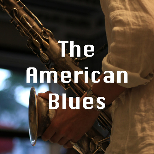 The American Blues by Various Artists