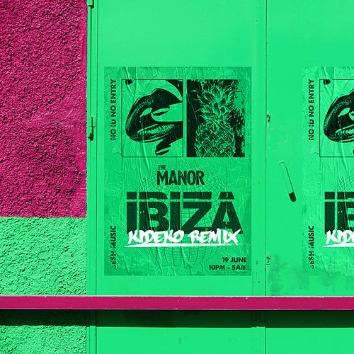 Ibiza (Kideko Remix) de The Manor