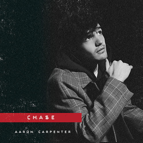 Chase by Aaron Carpenter
