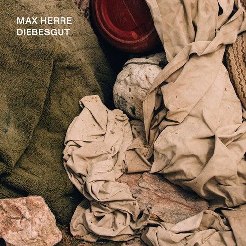 Diebesgut von Max Herre
