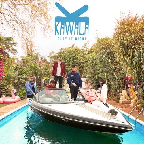 Play It Right by Kawala