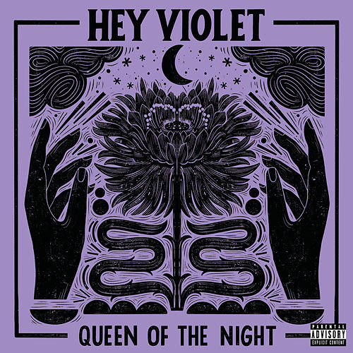 Queen Of The Night by Hey Violet