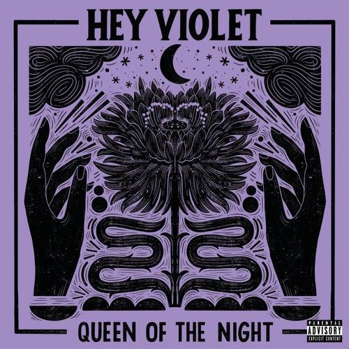 Queen Of The Night de Hey Violet