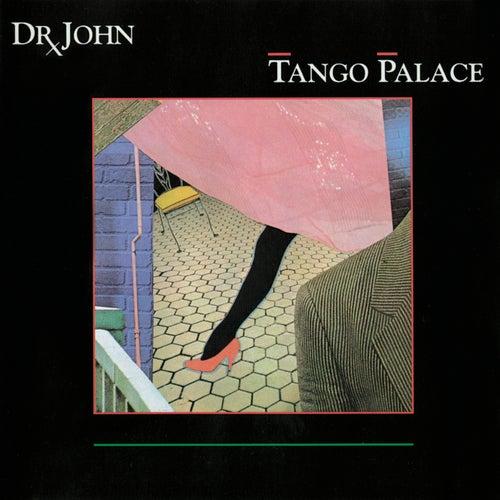 Tango Palace by Dr. John