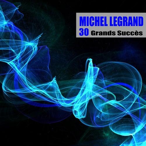 30 Grands Succès (Remasterisé) von Michel Legrand