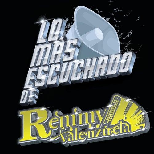 Lo Más Escuchado De by Remmy Valenzuela