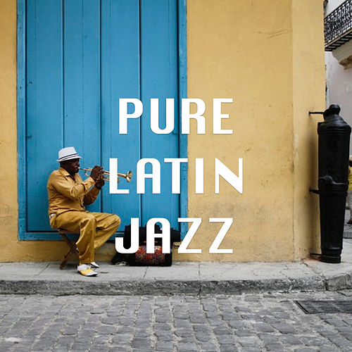 Pure Latin Jazz de Various Artists