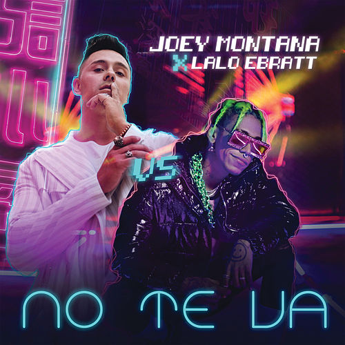 No Te Va de Joey Montana