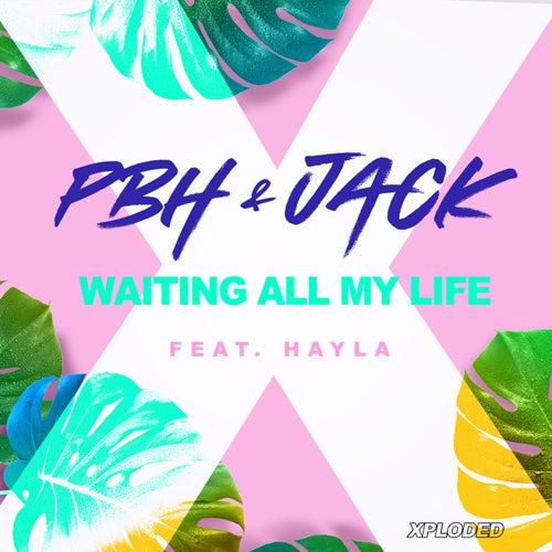 Waiting All My Life von Pbh