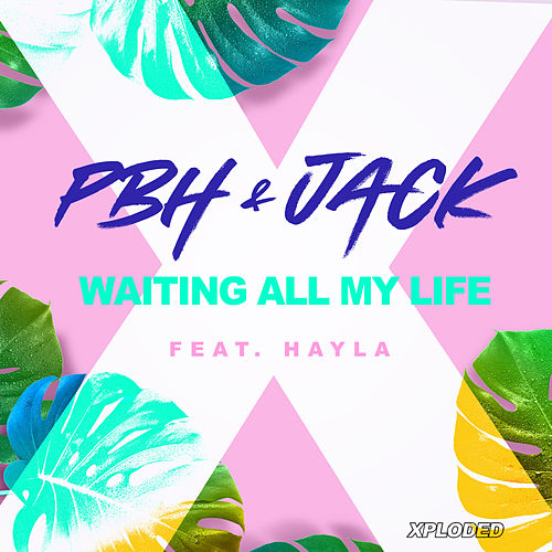 Waiting All My Life di Pbh