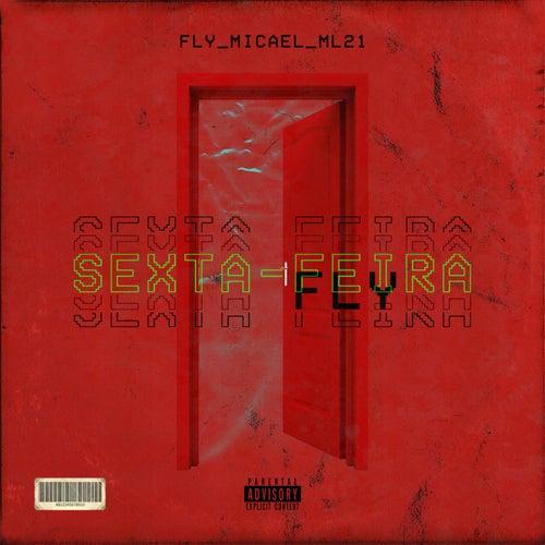 Sexta-feira von Fly