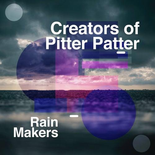 Creators of Pitter Patter de Rainmakers