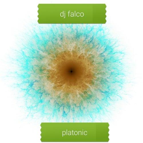 Platonic de DJ Falco