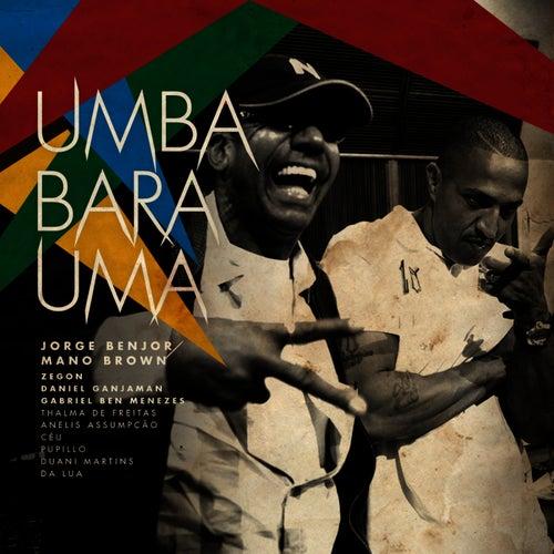 Umbabarauma (2010) de Jorge Ben Jor
