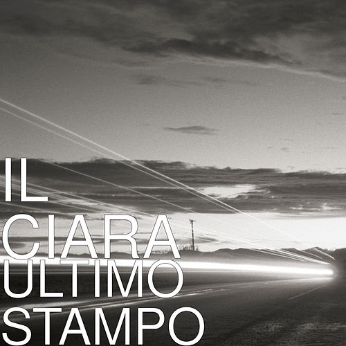 Ultimo Stampo by Ciara