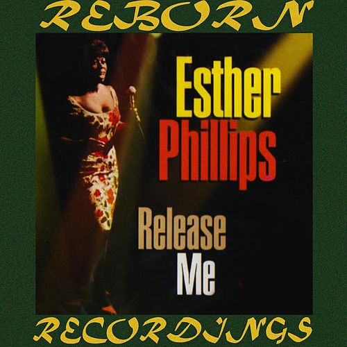Release Me (HD Remastered) de Esther Phillips