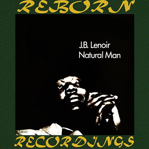 Natural Man (HD Remastered) de J.B. Lenoir