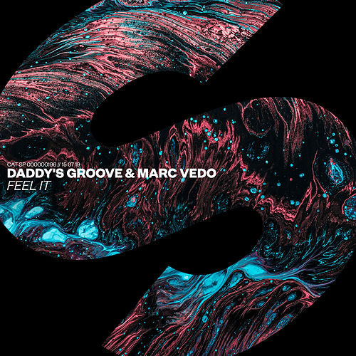 Feel It by Daddy's Groove