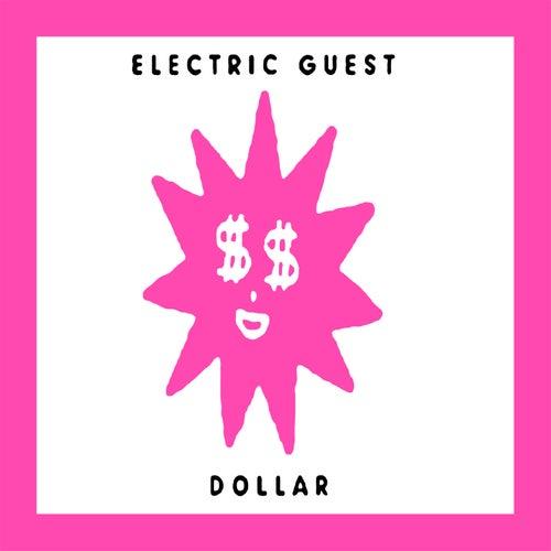 Dollar de Electric Guest