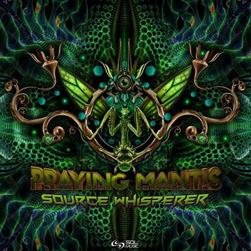 Source Whisperer by Praying Mantis