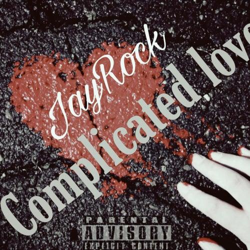 Complicated Love de Sg.JayRock