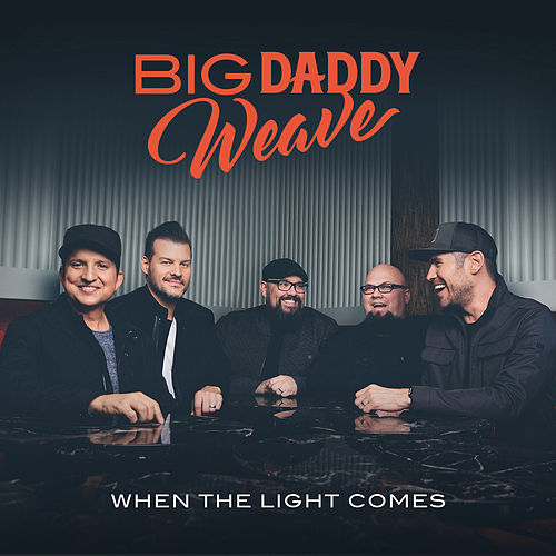 This Is What We Live For de Big Daddy Weave