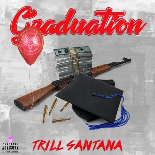 Graduation de Trill Santana