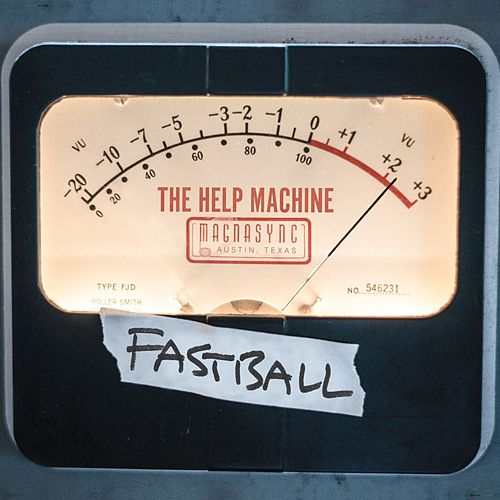 The Help Machine de Fastball