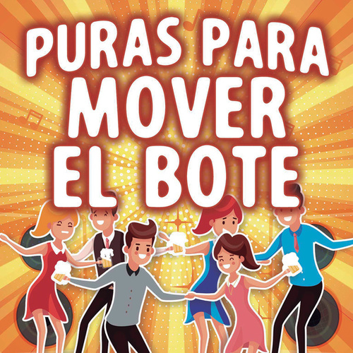 Puras Para Mover El Bote von Various Artists