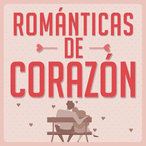 Románticas De Corazón by Various Artists