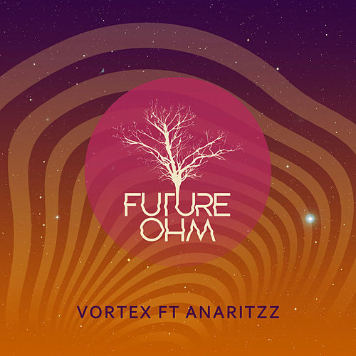 Vortex by Future OHM
