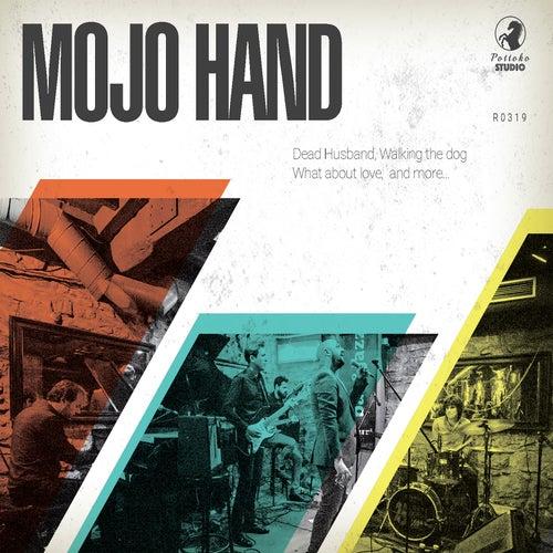 Mojo Hand by Mojo Hand
