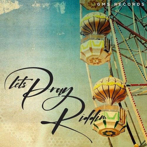 Lets Pray Riddim de Various Artists