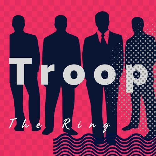 The Ring von Troop