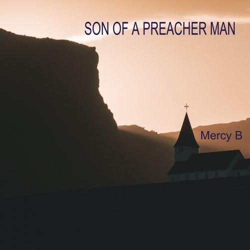 Son of a Preacher Man by Mercy B