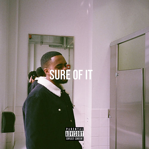 Sure of It by Rellz