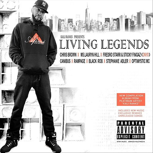 Living Legends by Kali Ranks