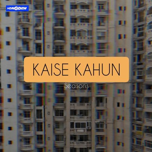 Kaisey Kahun de Seasons