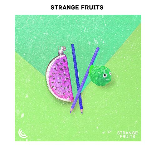 Beach Chill By Strange Fruits : Sunset Deep House 2019 by Various Artists