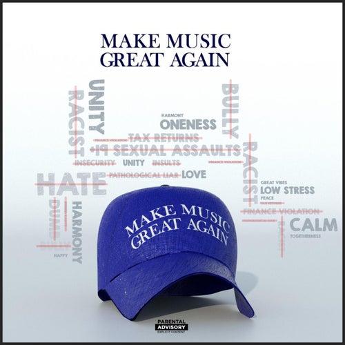 Make Music Great Again de Majestic Drama