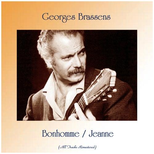 Bonhomme / Jeanne (All Tracks Remastered) de Georges Brassens