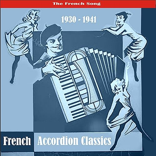 The Best of French Accordion Classics / Recordings 1930 - 1941 de Various Artists