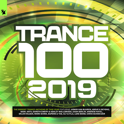 Trance 100 - 2019 (Armada Music) de Various Artists