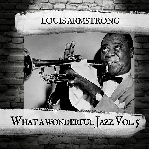 What a wonderful Jazz Vol. 5 de Louis Armstrong