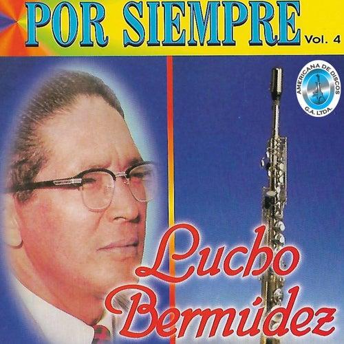 Por Siempre, Vol. 4 by Lucho Bermúdez
