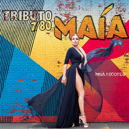 Tributo 7 / 80 by Maía