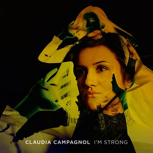 I'm Strong by Claudia Campagnol
