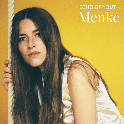 Echo of Youth by Menke