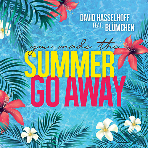 Summer Go Away by David Hasselhoff